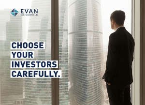 Choose Your Investors Carefully